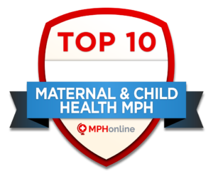 Top 10 Maternal and Child Health MPH Programs
